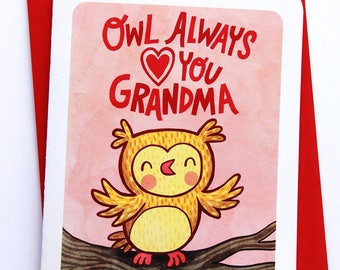 Owl Always Love You Grandma -Owl Mother's day card for Grandma mothers day gift funny mothers day card sweet mothers day card Grandma card