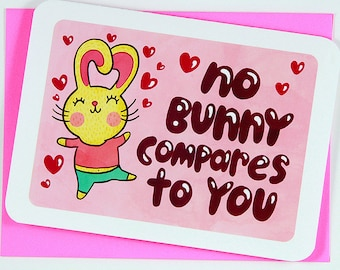 No Bunny Compares to You - Bunny valentine card friend funny valentine card Cute anniversary card Sweet Valentines day card I love you Card