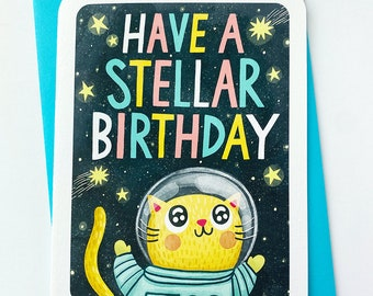 Have a Stellar Birthday Outer Space Cat - funny cat birthday card Outer Space birthday card cat lover card space cat astronaut birthday card