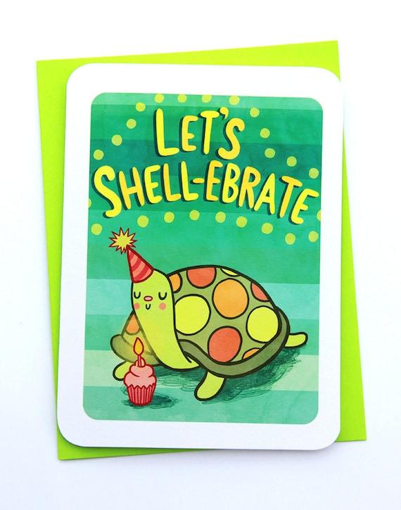 Lets Shell Ebrate Happy Birthday Card Funny Birthday Card Etsy