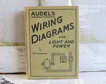 Audels Wiring Diagrams for Light and Power 1948