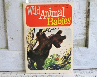 Vintage Wild Animal Babies - A Little Silver Book 1958