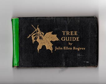 Antique 2nd  Edition Tree Guide Book, East of the Rockies byJulia Ellen Rogers