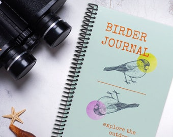 Bird Watching - Spiral Bound Journal - Made in the USA -  Nature Outdoor Lovers Gift - Record and Logbook for Birding Life List and Species