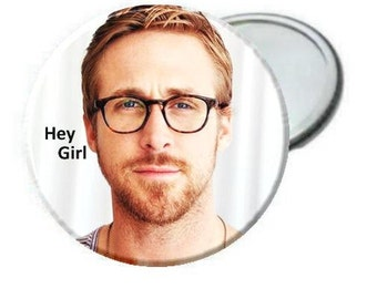 Mirror - Ryan Gosling with Glasses -Hey Girl