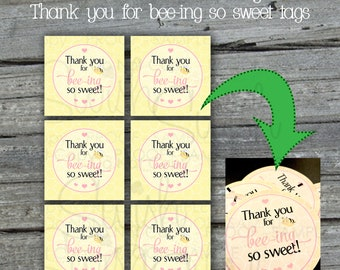 Bee theme Favor Tags | Thank you for bee-ing so sweet | Gift Tag | teacher gift | bridal shower | baby shower Printables | INSTANT DOWNLOAD