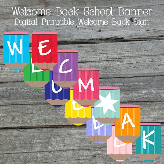image relating to Welcome Back Banner Printable named Welcome Again Printable Banner Again in the direction of higher education Indicator Trainer