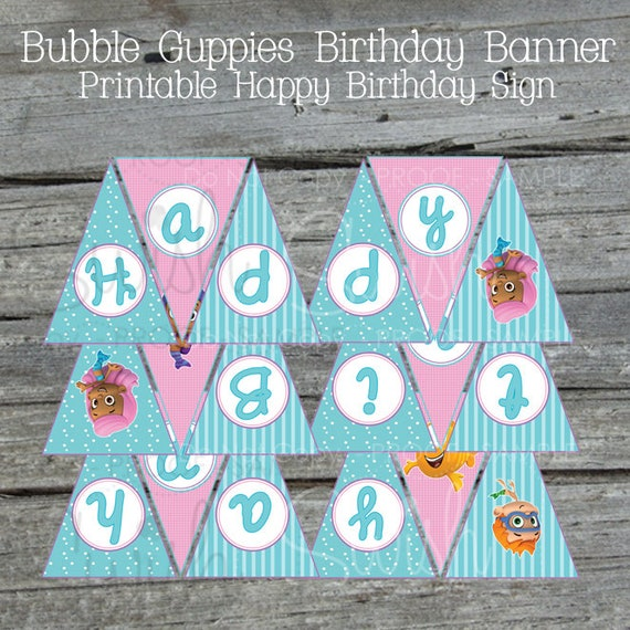 Happy Birthday Bubble Printable Banner Guppy Guppies Sign