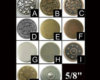"""Package of 12 - 5/8"""" - Metal Jean Tack Buttons, Your Choice of  Finish - 5/8 inch"""