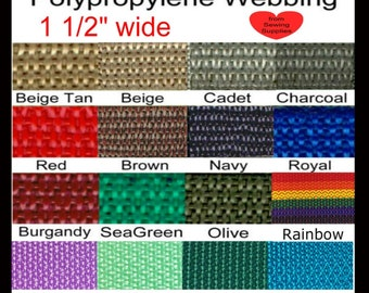 """5 Yards - 1 1/2"""" - Polypropylene Webbing, 1.5, Light Medium Weight, Strap, Your Choice of ONE Color"""