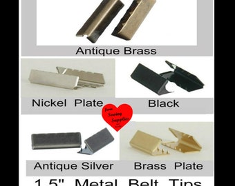 """50 PIECES - 1 1/2"""" - Metal Belt End Tip - 1.5 - Your Choice of Finish"""
