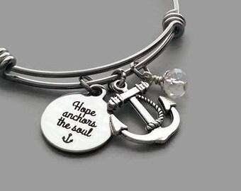 Hope Anchors The Soul Bracelet, Hope Bracelet, Hope Bangle, Inspirational, Anchor Charm Bracelet, Anchor Bracelet, Stainless Steel Bangle