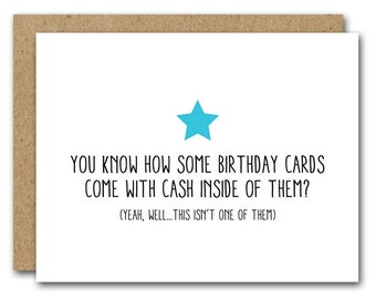 Funny Birthday Card INSTANT DOWNLOAD Friend Son Daughter Cash Inside Humorous