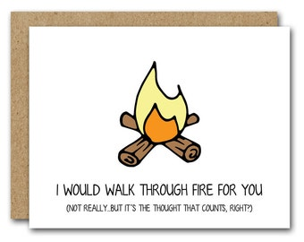 Funny Card For Boyfriend, Card For Husband, INSTANT DOWNLOAD, Love Card, Walk Through Fire, Anniversary Card, Valentines Day Card, Birthday