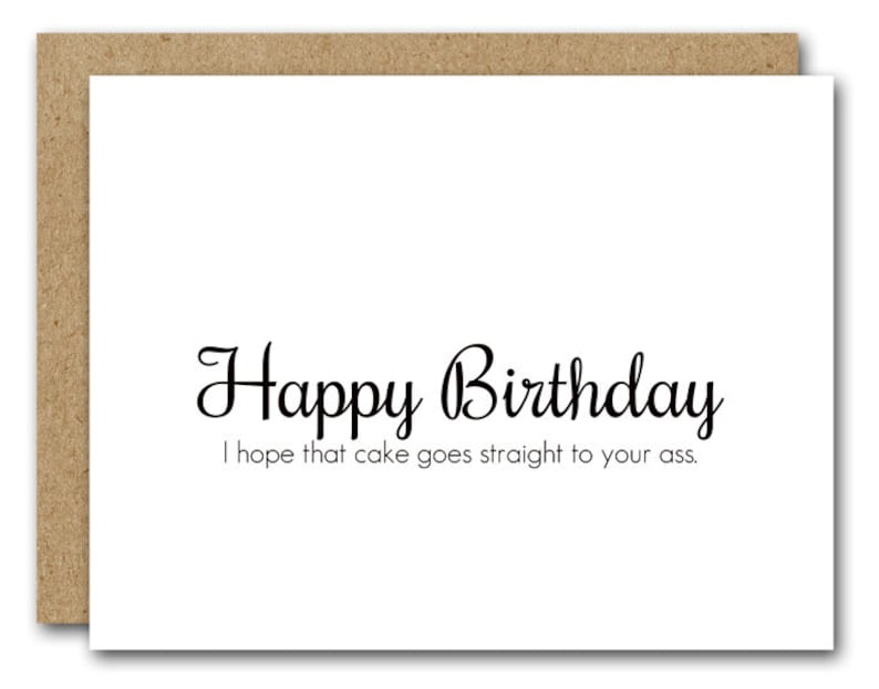 Funny Birthday Card INSTANT DOWNLOAD Friend