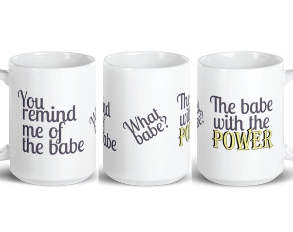 You Remind Me of the Babe - Glossy Ceramic Mug - Coffee Mug - Tea Mug - Labyrinth Movie - Jareth and Sarah