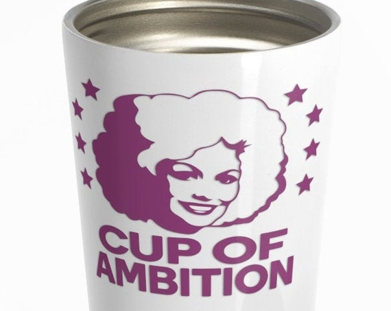 Cup of Ambition (purple) - Stainless Steel Travel Mug - Funny - Country - Music - Dolly Parton - Motivational
