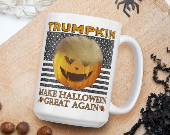 Trumpkin Make Halloween Great Again - Glossy Ceramic Coffee Mug - Funny - Pun - Halloween Mug