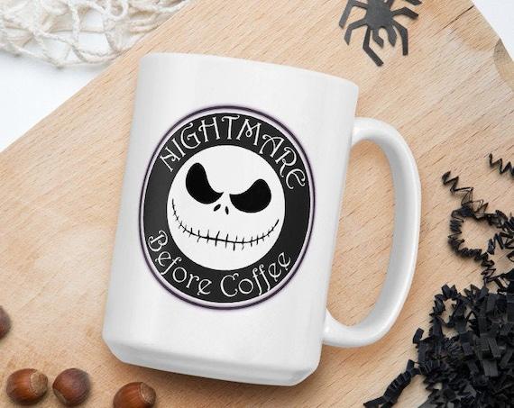 Nightmare Before Coffee - Glossy Ceramic Coffee Mug - Fan Inspired Nightmare Before Christmas - Halloween Mug
