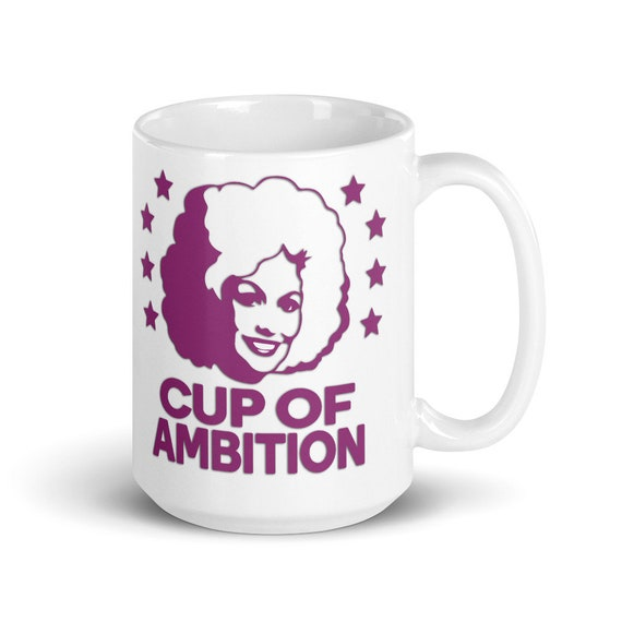 Cup of Ambition (purple) - Glossy Ceramic Mug - Dolly Parton - Country - Inspirational - Coffee