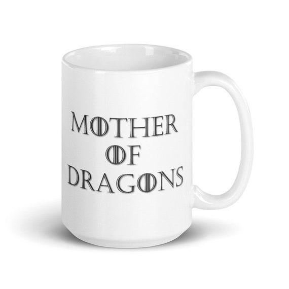 Mother of Dragons - Glossy Ceramic Mug - Dragon - Game of Thrones - Mother's Day - Daenerys Targaryen - Reptile Mom - Animal