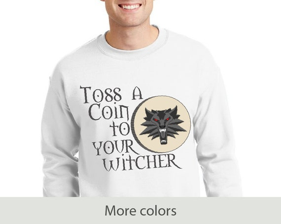 Toss a Coin to Your Witcher - Unisex Heavy Blend Crewneck Sweatshirt - Witcher Inspired - Geralt of Rivia - Bard - Show - Video Game - Funny