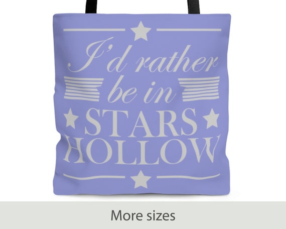 I'd Rather Be In Stars Hollow - Tote Bag (3 Sizes) - Purse - Laptop Bag - Gilmore Girls