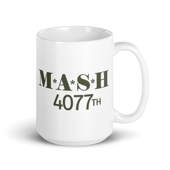 MASH - Glossy Ceramic Mug - Coffee - Graphic - Retro - Military - TV Show - 70s - 80s - Nostalgia - M*A*S*H 4077th