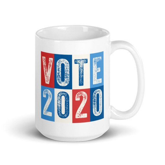 Vote 2020 - Glossy Ceramic Coffee Mug - Vote Mug - 2020 Election - Presidential - Political - Go Vote