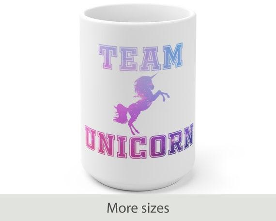 Team Unicorn Universe - White Ceramic Coffee Mug - Animals - Fantasy - Rainbow
