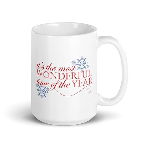 Most Wonderful Time of The Year - Glossy Ceramic Mug - Christmas Mug - Winter - Snow - Coffee