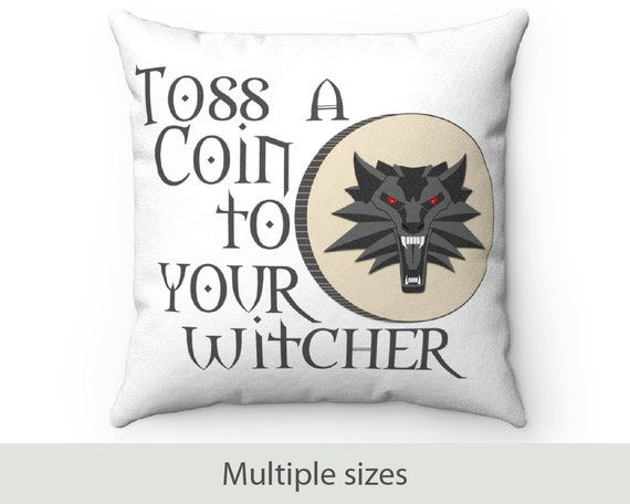 Toss a Coin to Your Witcher - Faux Suede Square Pillow - Witcher Inspired - Geralt of Rivia - Show - Video Game - Bard - Bedding