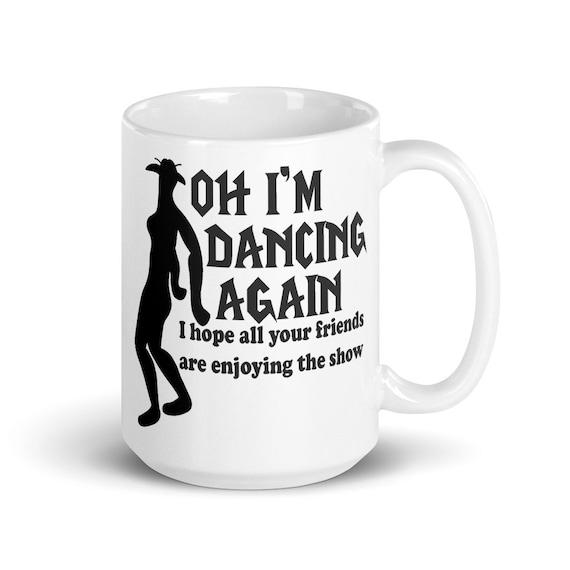 Oh I'm Dancing Again - Glossy Ceramic Mug - World of Warcraft - Gaming - Video Game - Gamer - Funny - Night Elf