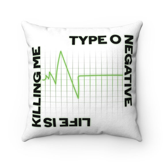 Life is Killing Me - Faux Suede Square Pillow - Bedding - Decor - Type O Negative - Peter Steele