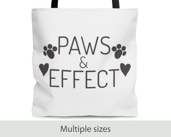 Paws & Effect - Tote Bag (3 Sizes)