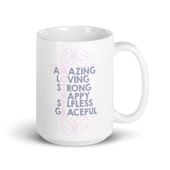 A Mother Is - Glossy Ceramic Mug - Mother's Day - New Mom - Baby Shower - New Baby - Mom Gifts - I Love You