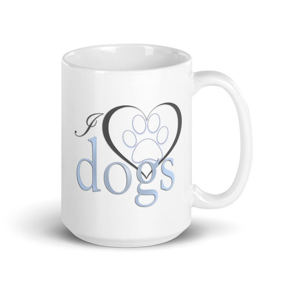 I Love Dogs - Glossy Ceramic Mug - Dog Mom - Dog Dad - Animal - Cute - Heart - Paw Print