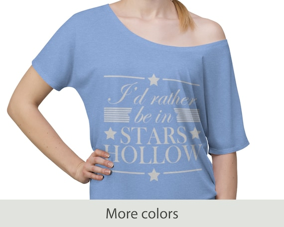 I'd Rather Be In Stars Hollow - Women's Slouchy Top - Gilmore Girls