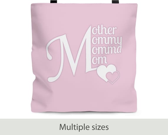 Mom Tote Bag (3 Sizes)