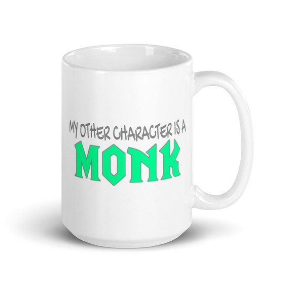 My Other Character Is A Monk - Glossy Ceramic Mug - World of Warcraft - Gaming - Video Game - Gamer - Funny