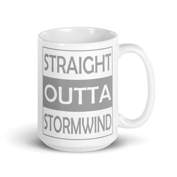 Straight Outta Stormwind - Glossy Ceramic Mug - World of Warcraft - Gaming - Video Game - Gamer - Funny - Alliance