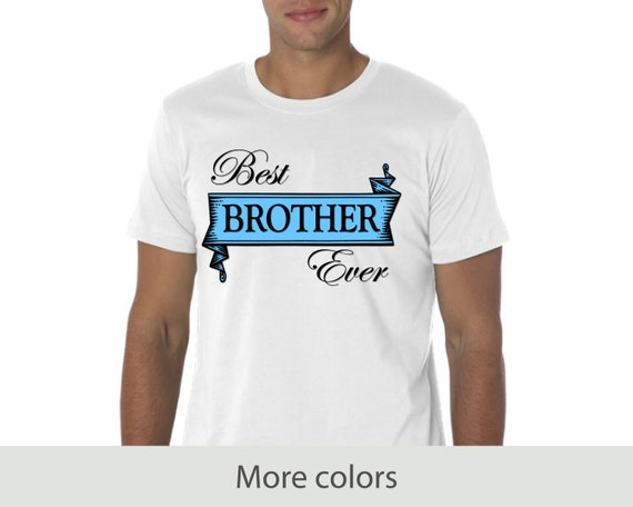 Best Brother Ever // Jersey Short Sleeve Tee