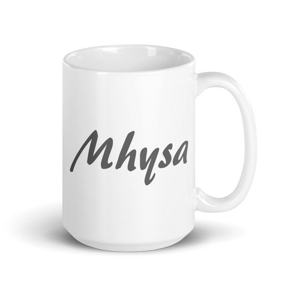 Mhysa - Glossy Ceramic Mug - Game of Thrones - Mother Mug - Mom Mug - Mother's Day - Daenerys Targaryen - New Mom - New Baby