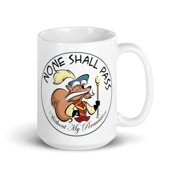 None Shall Pass - Glossy Ceramic Mug - Coffee - Graphic - Retro - Labyrinth Movie - Goblin King - Fantasy - Jareth - Sarah - Sir Didymus
