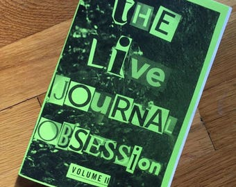The Live Journal Obsession Volume 2
