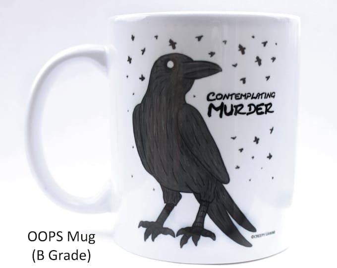 OOPS Mug - Contemplating Murder Mug - B Grade