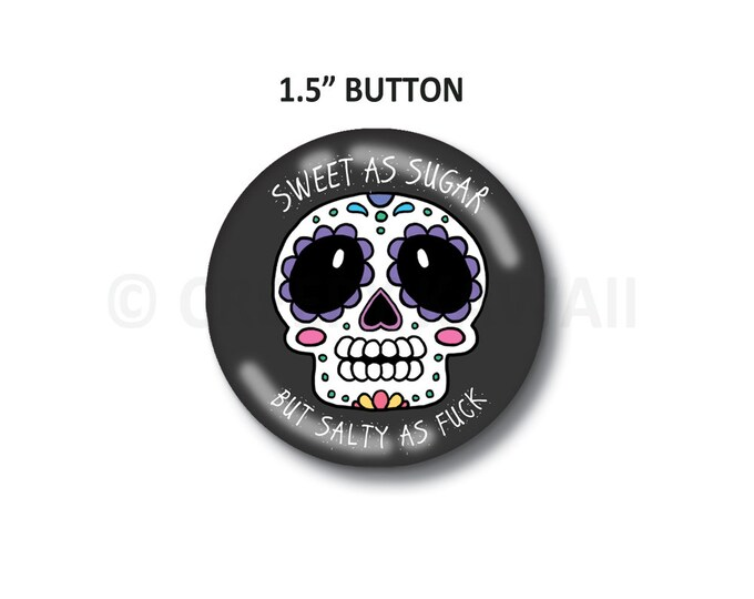 "Salty AF - 1.5"" Button"