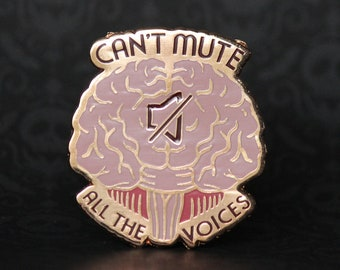 "2"" Hard Enamel Pin Can't Mute all the Voices - Limited Edition Rose Gold"