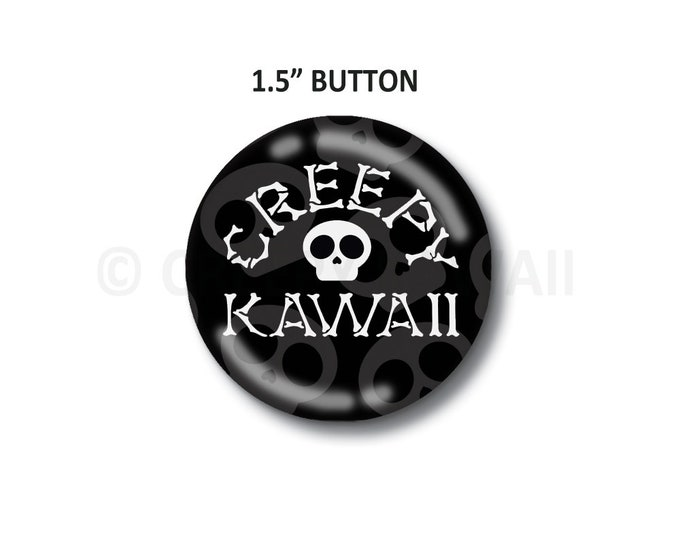 "Creepy Kawaii Logo - 1.5"" Button"