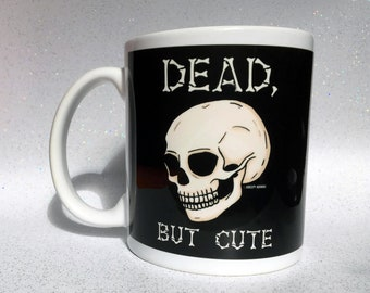 Dead But Cute Mug